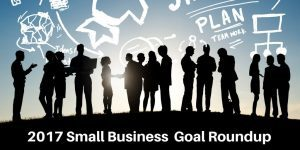 2017 Small Business Goal Roundup
