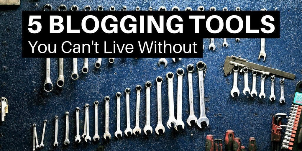 5 Blogging Tools You Can't Live Without. Wall of tools organized by size.