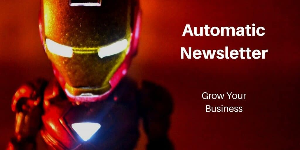 Send an automatic newsletter to grow your business.