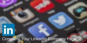 Complete Your Small Business LinkedIn Company Page Social Media