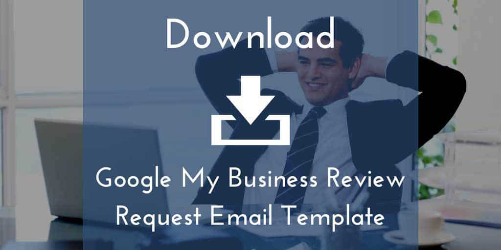 get the google my business review request email template. Black Bedroom Furniture Sets. Home Design Ideas