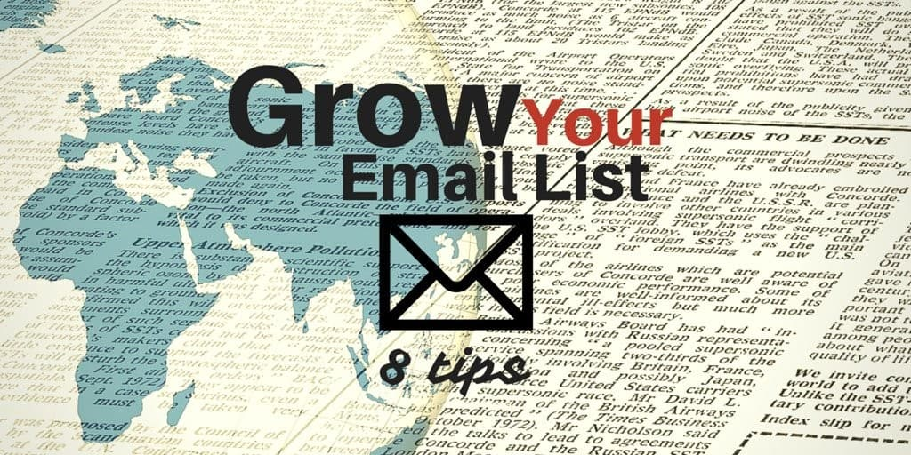 8 tips to grow your email list
