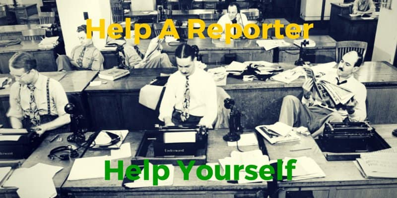 Help yourself by helping a reporter (HARO)