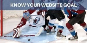 Know Your Website Goal Before You Start Doing Anything
