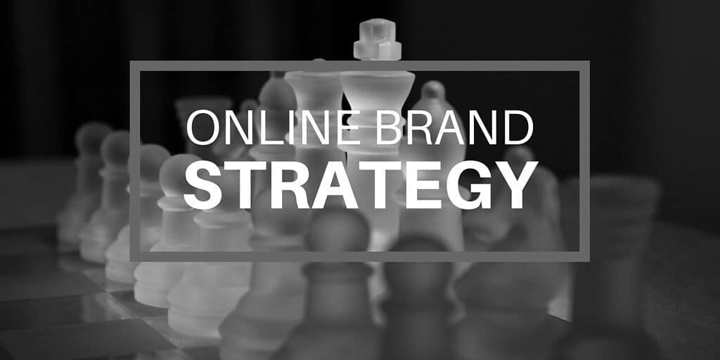 "Chess pieces in the background with text overlay ""Online Brand Strategy."" Online brand design with content marketing."
