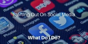 What To Post On Your Business' New Social Media Accounts When Starting Out
