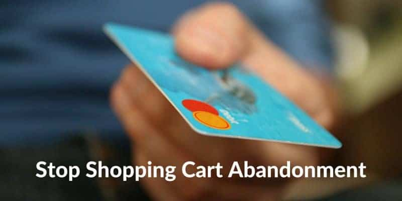 How Can You Stop Shopping Cart Abandonment?