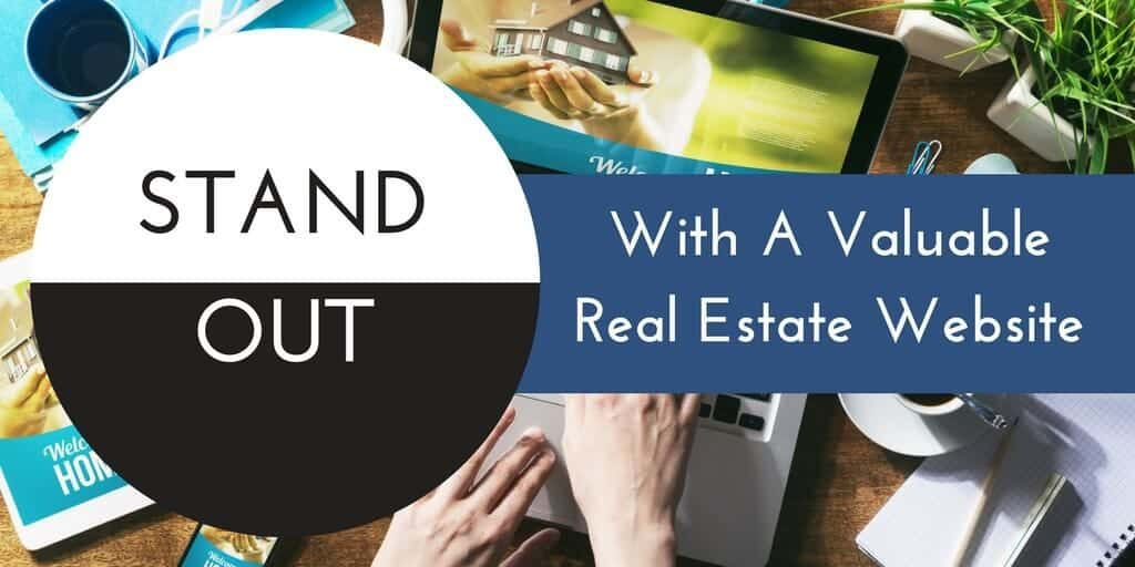 Stand Out From Competition With A Valuable Real Estate Website